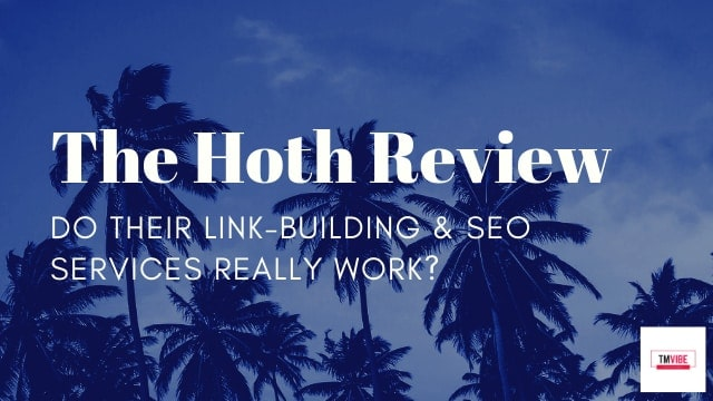 The Hoth Review - The Hoth SEO & Link Building Reviews