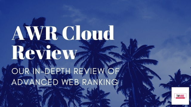 AWR Cloud Review - Advanced Web Ranking
