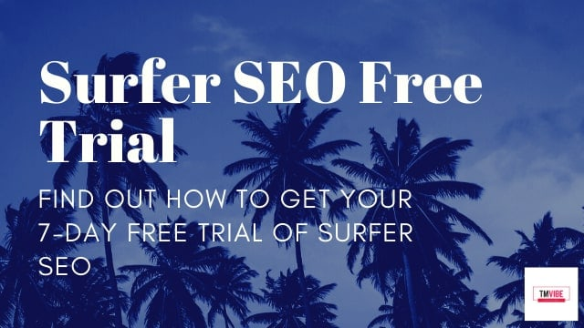 SurferSEO Free Trial